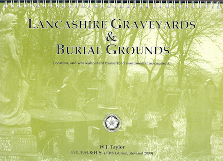 LFH-B001 Lancashire Graveyards & Burial Grounds