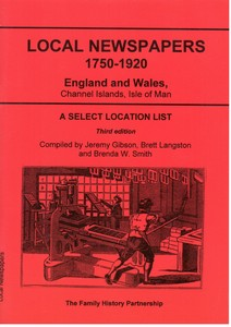 Local Newspapers 1750-1920:E & W(3rd Ed: Reprint with new introd