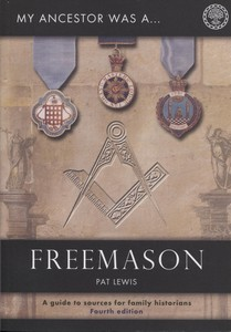 My Ancestor Was a Freemason (3rd edition: 2008 reprint)