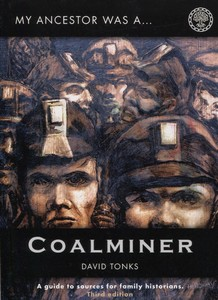 My Ancestor Was a Coalminer (Third Edition 2014)
