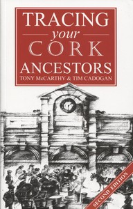 Tracing your Cork Ancestors (Second Edition)