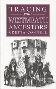 Tracing your Westmeath Ancestors