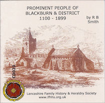 Prominent People of Blackburn and District 1100 - 1899 (CD023)